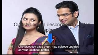 Yeh Hai Mohabbatein 17 march 2016 star plus watch online full episode video