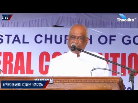92 nd IPC GENERAL CONVENTION KUMBANAD 2016 // Day -  5 Thursday