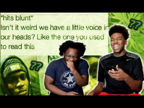HILARIOUS STONER QUESTIONS That Will MAKE You THINK YOU`RE HIGH RIGHT NOW