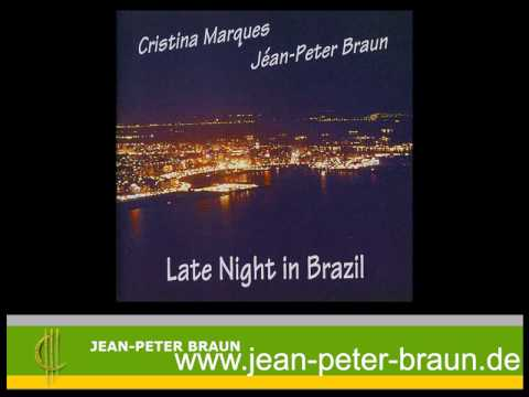 Late Night in Brazil - Jean-Peter Braun & Cristina...