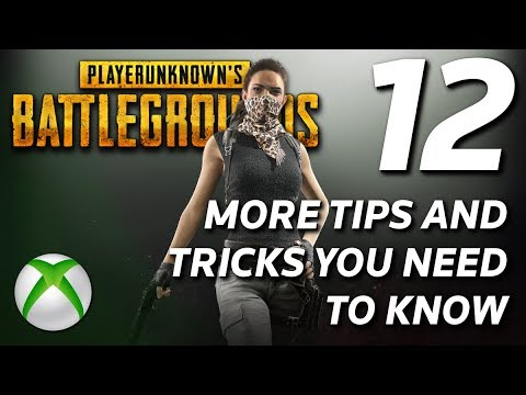 12 More TIPS and TRICKS That You Need To Know On PUBG - Xbox One