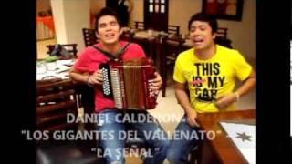 """Daniel Calderon - La señal - en """"El desparche"""".wmv"""