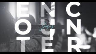 Encounter Jesus - More Than Singing