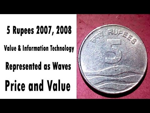 5 Rupees 2007, 2008, Value & Information Technology Represented as Waves