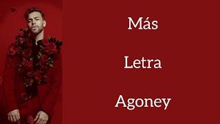 MÁS/LETRA/AGONEY