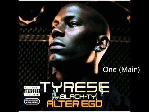 Tyrese - Alter Ego Album - One (Main)
