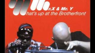 Mr. X & Mr. Y - What´s up at the Brotherfront (Extended)