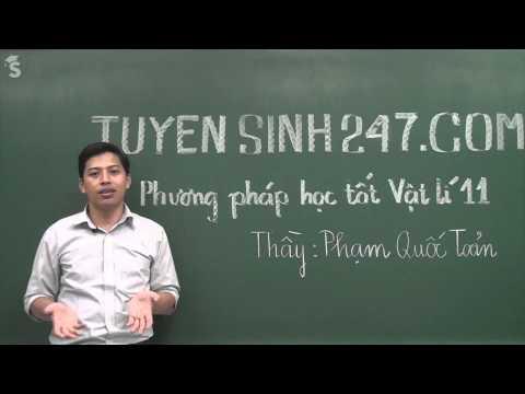 Giới thiệu khóa phương pháp học tốt Vật Lý 11