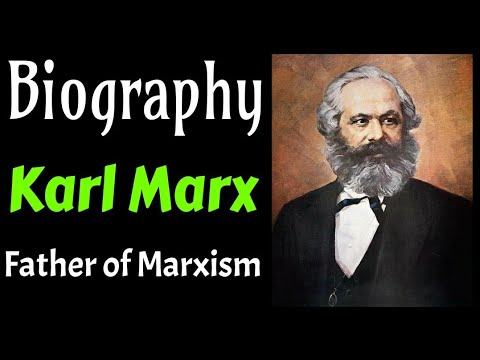 A Short Biography of Karl Marx - Father of Marxism