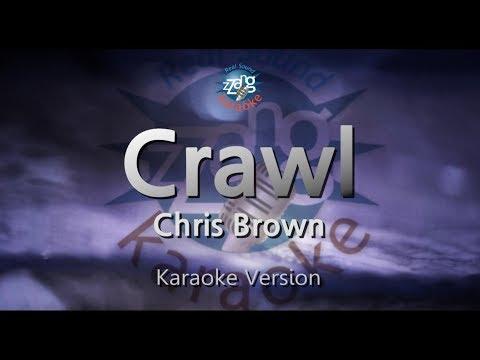 Chris Brown-Crawl (Melody) (Karaoke Version) [ZZang KARAOKE]