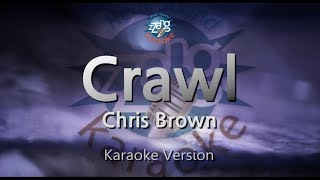 Chris Brown-Crawl (Melody) (Karaoke Version) [ZZang KARAOKE]