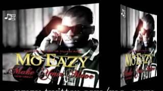 Mo Eazy - Make Your Move - 2011