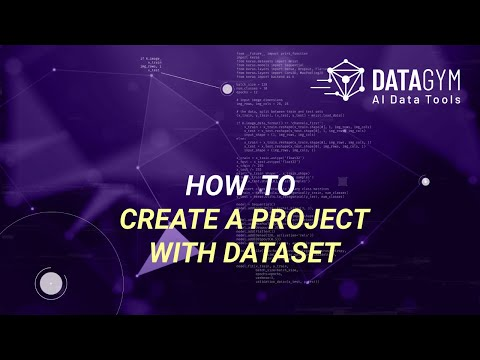 Datagym.ai - How to create a project with dataset