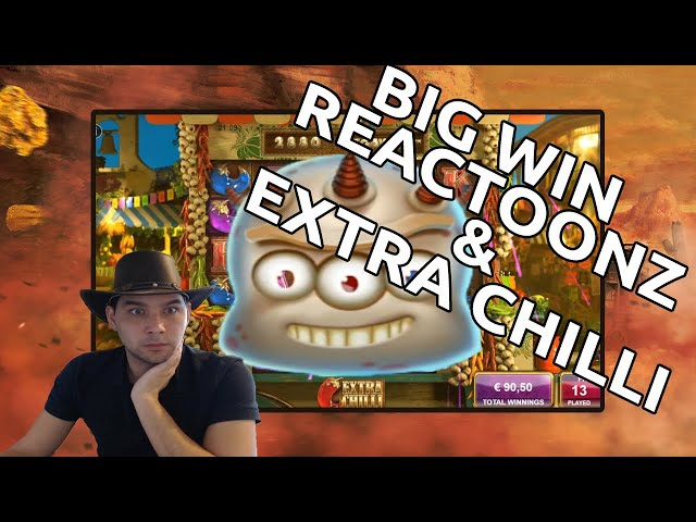 Big wins on Extra Chilli and Reactoonz - My two favorite slots