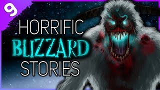9 REAL Blizzard Horror Stories | Darkness Prevails