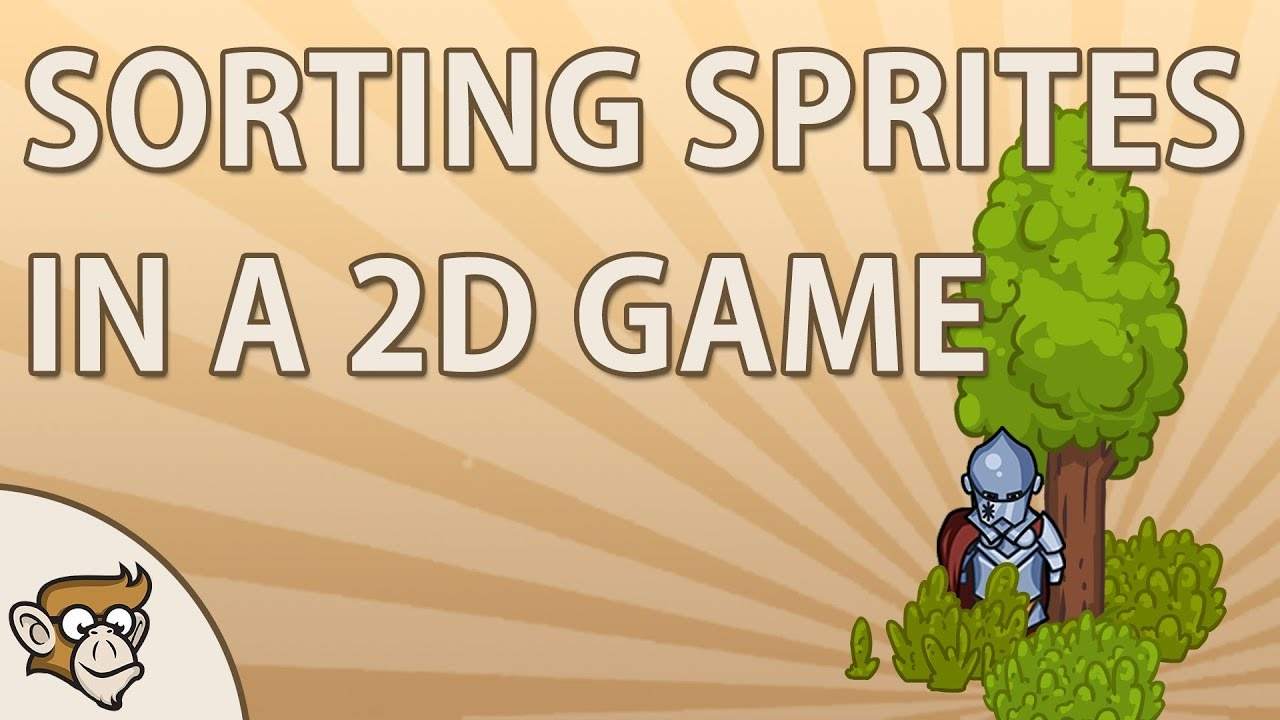 Code Monkey - Quick Tip: Sorting Sprites in a 2D Game