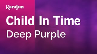 Karaoke Child In Time - Deep Purple *