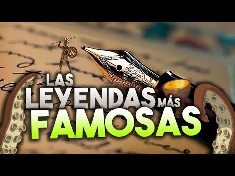 Top Leyendas Más Conocidas De La Historia Youtube