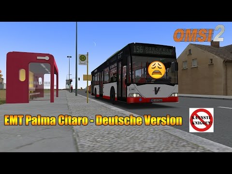 ★ OMSI 2 ★ #151 ★ EMT Palma Citaro - Deutsche Version ★