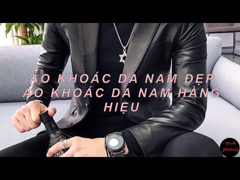 áo Khoác Da Nam đẹp, áo Khoác Da Nam Hàng Hiệu Hàn Quốc/EVA JEONG