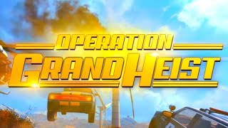*Everything* You Need To Know About Operation: Grand Heist! (Call of Duty: Black Ops 4)
