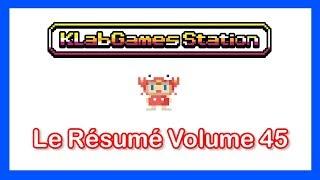 KLab Games Station : Le Résumé Volume 45