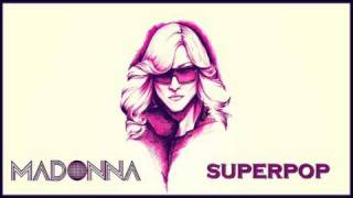 Madonna - Superpop (Bill Hamel's Groovy Mix)