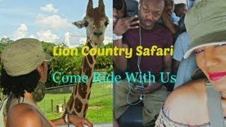 Come ride w/ Us To Lion Country Safari Thumbnail