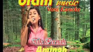 Mimin Aminah - Tak Pernah ( Bram Musik )