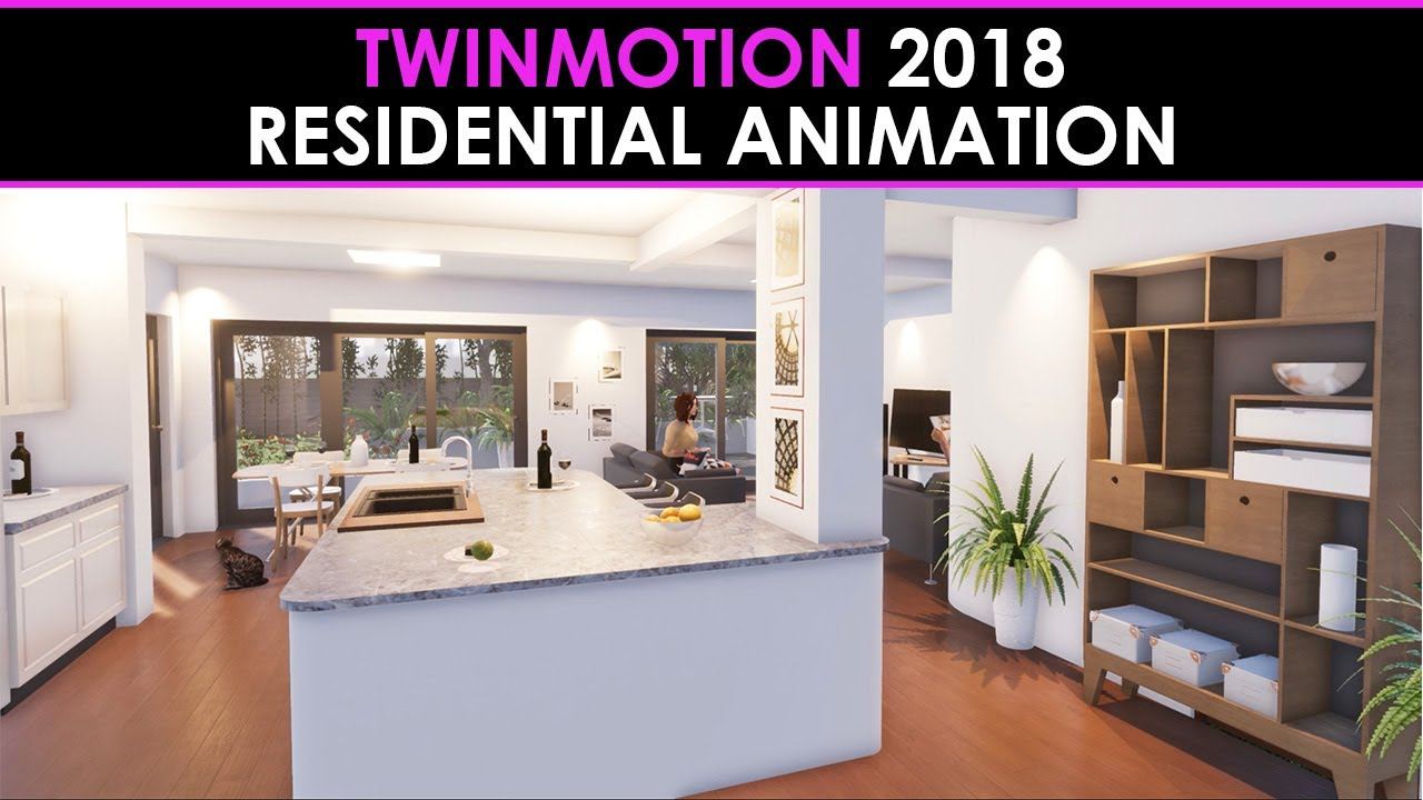 Twinmotion 2018- Residential Animation