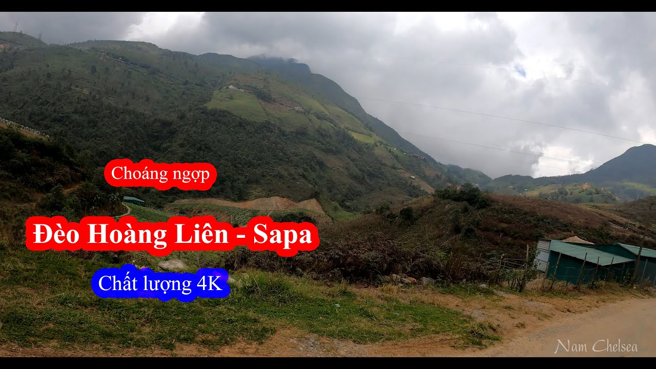 4K – Vẻ đẹp của núi đồi tại Sapa say đắm lòng người – Du lịch Sapa #2, đèo Hoàng Liên