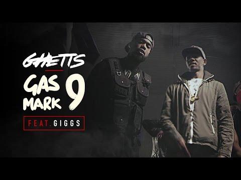 Ghetts Ft. Giggs - Gas Mark 9
