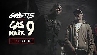Смотреть клип Ghetts Ft. Giggs - Gas Mark 9
