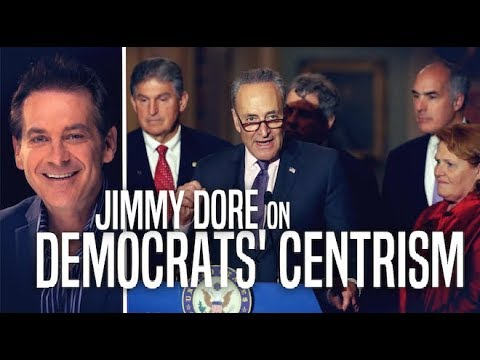 Why Centrist Democrats Refuse to Embrace Progressivism (w/ Jimmy Dore)