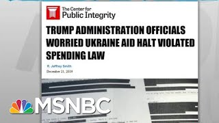 New Evidence Shows Fears About Legality Of Trump Ukraine Scheme | Rachel Maddow | MSNBC
