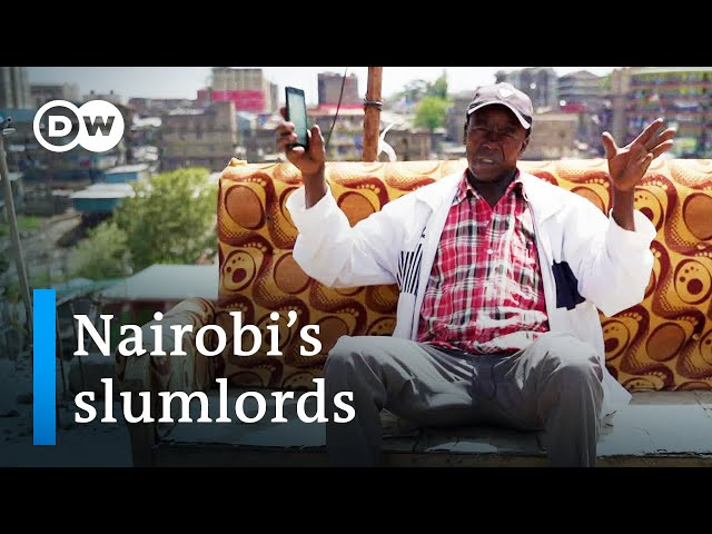 Pay up or get out! Nairobi's slumlords   DW Documentary