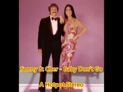 Sonny & Cher   Baby Don't Go. Stereo