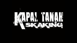 KAPAL TANAH SKAKING - INTRO SKAKING INDONESIA  - AUDIO
