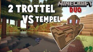 2 Trottel vs 1 Tempel!|Minecraft Duo|009|Ger