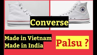 Sepatu converse made in vietnam dan made in india