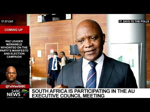 South Africa participates in the AU Executive Council meeting in Ethiopia