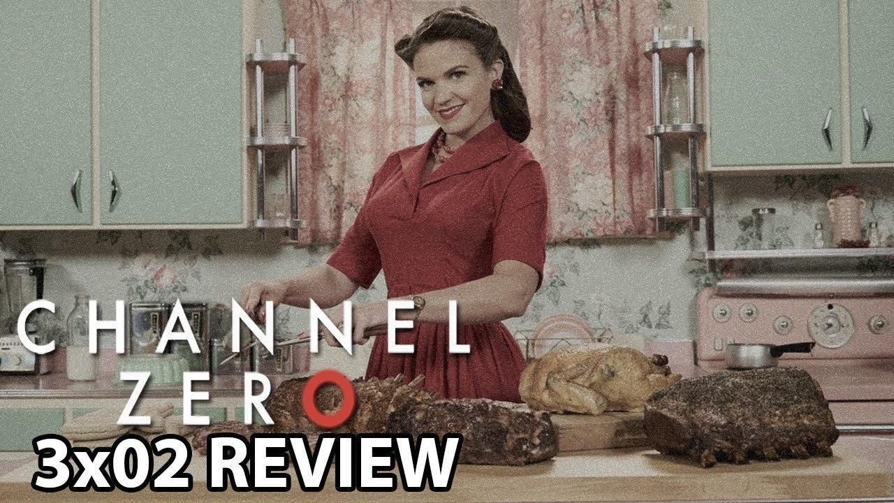channel zero butcher s block episode 2 father time review youtube
