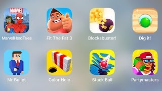 Marvel Hero Tales | Fit The Fat 3 | Blocksbuster | Dig It | Mr Bullet | Color Hole | Stack Ball
