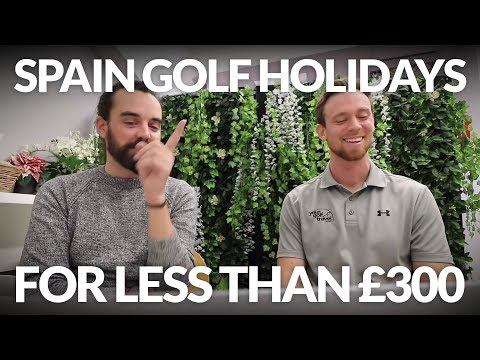 CHEAP SPAIN HOLIDAYS: Spanish Golf Breaks for Less than £300! (3 Nights + 2 Rounds MINIMUM)