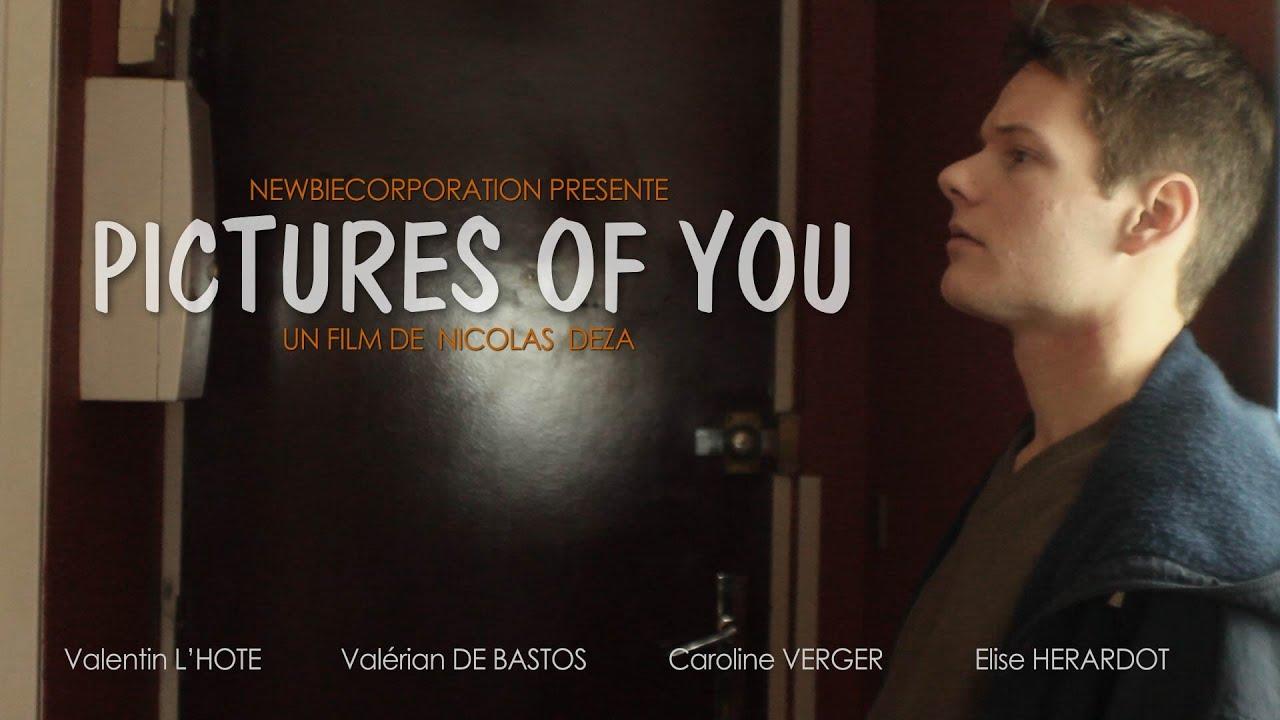 Pictures Of You [Court Métrage/Short Movie]