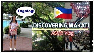 【asmr】 Tagalog Travel Vlog -  Discovering Makati! 🇵🇭📹   Jazz Residence + Malls   Soft-Speaking
