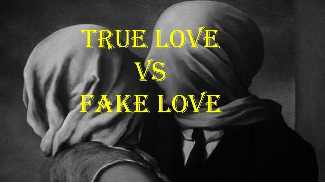 Difference Between True Love Vs Fake Love Youtube