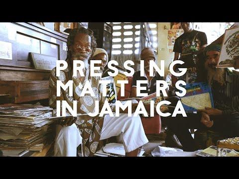 Pressing Matters in Jamaica