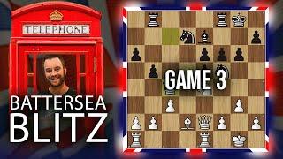 Battersea Blitz Chess Tournament: Blair Connell vs. IM Bartholomew [Round 3]