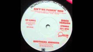 Brothers Johnson - Ain`t We Funkin` Now    breaks
